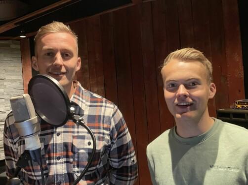 Andreas Dalsegg Sæter (t.v.) og Torstein Snekvik spelte inn lead-vokal fredag...